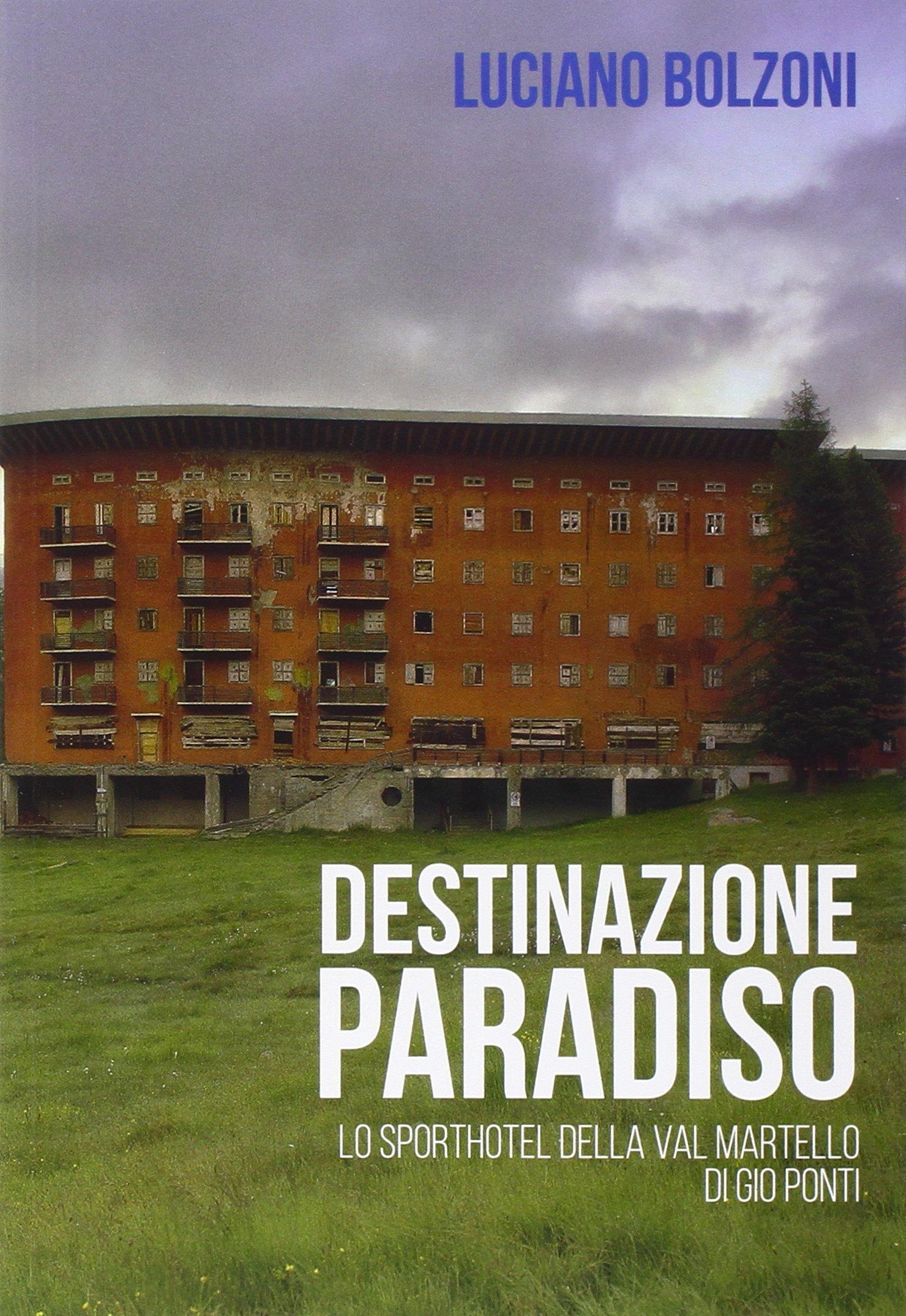 luciano-bolzoni-destinazione-paradiso